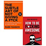 Books : the subtle art of not giving a fuck [hardcover] and how to be fucking awesome 2 books collection set - a counterintuitive approach to living a good life
