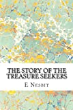 The Story of the Treasure Seekers, E. Nesbit, 148415942X