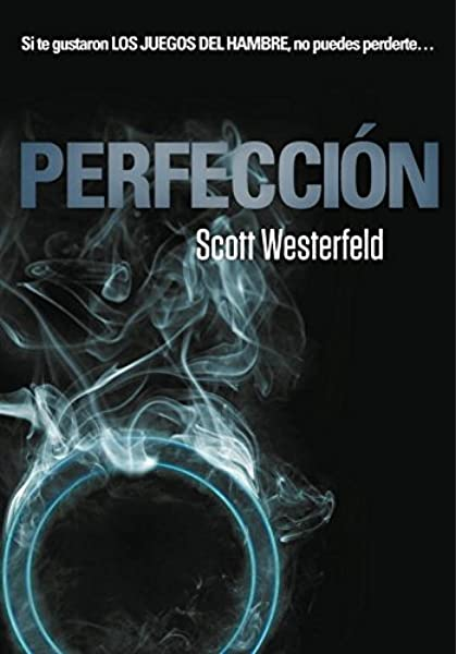 Perfección (Traición 2): Amazon.es: Westerfeld, Scott, Leiva ...