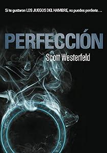 Perfección par Scott Westerfeld