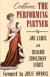 Costume : The Performing Partner, Lewis, Jac and Lewis, Miriam S., 0916260712