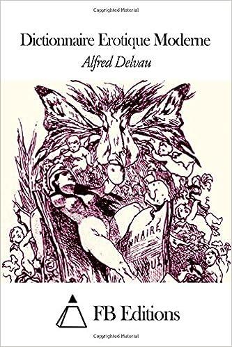 En ligne téléchargement Dictionnaire Erotique Moderne pdf