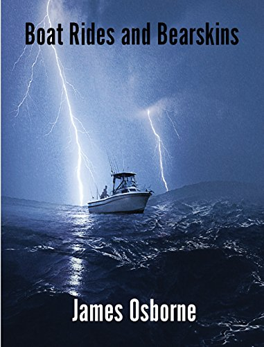 Boat Rides and Bearskins by [Osborne, James]