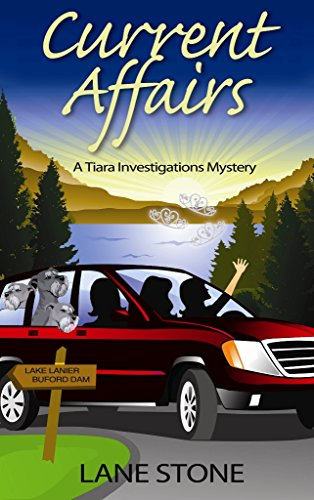 Current Affairs A Tiara Investigations Mystery (Tiara Investigations Mysteries Book 1)