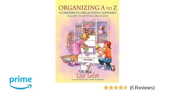Organizing A to Z  Lisa Lelas  9781432728175  Amazon.com  Books da415b5d7b