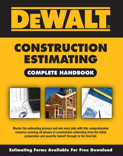 DeWALT Construction Estimating Complete Handbook (DEWALT Series) by [Ding, Adam]