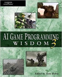Book AI Game Programming Wisdom 3 (AI Game Programming Wisdom (W/CD))
