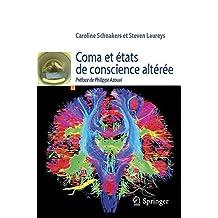 Coma et Etats de Conscience Alteree