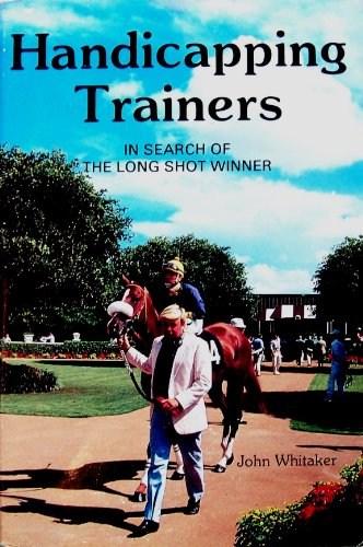 Handicapping Trainers: In Search of the Long Shot Winner