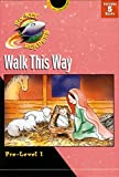 img - for Walk This Way: Pre-Level 1 (Rocket Readers) book / textbook / text book
