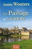 """Afficher """"Le passage à canote"""""""
