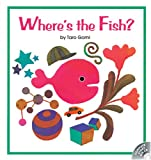 Where's the Fish?, Taro Gomi, 1741260205