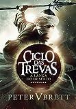 A lança do deserto (Ciclo das Trevas) (Portuguese Edition)