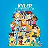 Kyler Spreads Love Wherever He Goes: Building Self-Esteem in Children & Books About Bullying (Multicultural Children's Books, Self-Esteem Books for kids, Peace Books for Kids, Personalized Kids Books)
