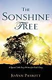 The Sonshine Tree, JoAnn Parrott, 1602666261