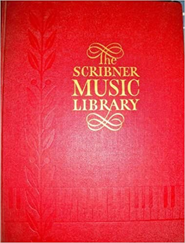 THE SCRIBNER MUSIC LIBRARY Volume Six: Standard and Modern
