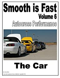 Smooth is Fast Autocross Performance: The Car