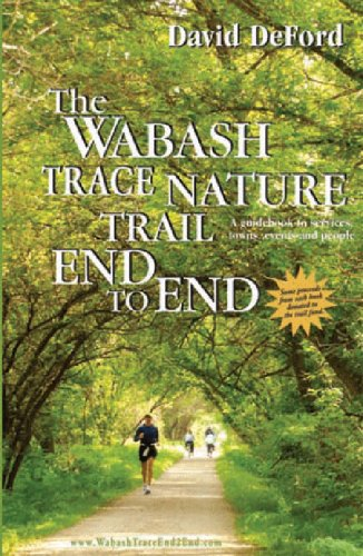 The Wabash Trace Nature Trail End to End