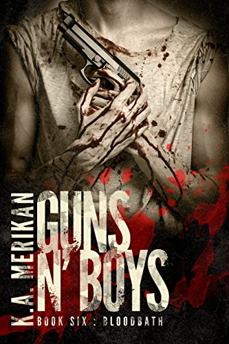 Guns Boys Bloodbath mafia romance ebook
