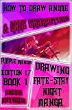 how to draw female body - How to Draw Anime and Game Characters : Purple Manga Edition 17 (Book 1): How to Draw Fantasy Manga Fashion : Male & Female Characters Step by Step ... Night Shonen Japanese Manga) (Volume 1)