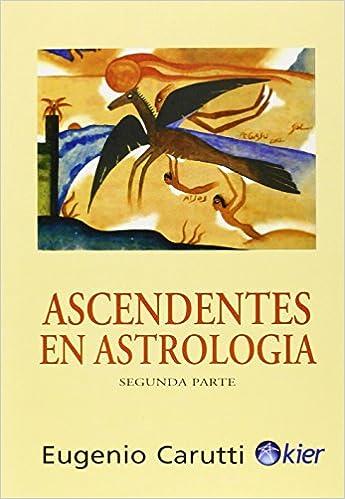 Astrologie et arts divinatoires. Ebooks télécharger la recherche  Ascendentes En Astrologia  Ascendants in Astrology PDB 4013bf5d9f01