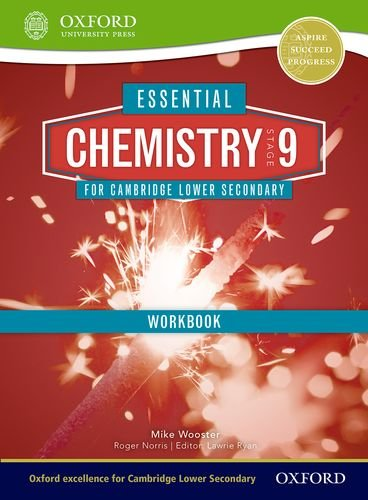 Essential Chemistry for Cambridge Secondary 1 Stage 9 Workbook (CIE IGCSE Essential Series)