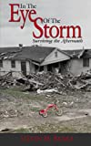 In the Eye of the Storm, Steven M. Banka, 1425948766