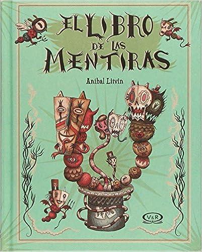 LIBRO DE LAS MENTIRAS  EL