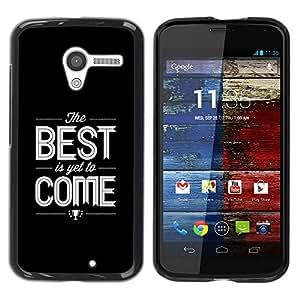 TopCaseStore / la caja del caucho duro de la cubierta de protección de la piel - Quote Black Text White Best - Motorola Moto X 1 1st GEN I XT1058 XT1053 XT1052 XT1056 XT1060 XT1055