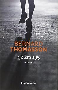 42 km 195 par Bernard Thomasson