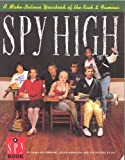 Spy High '91, Spy Magazine Editors and Jamie Malanowski, 0385411006