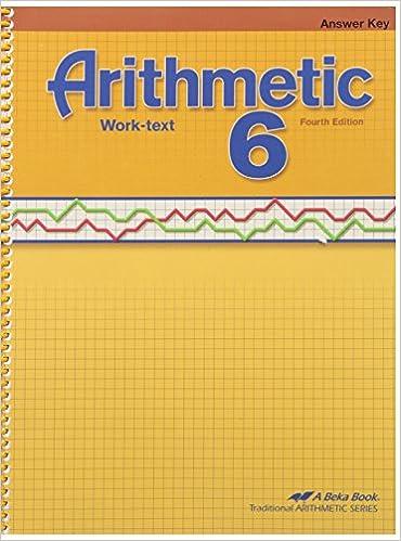 Abeka Arithmetic 6 Worktext Answer Key 4th Edition: Amazon.com: Books