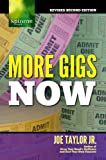 More Gigs Now: Concert Booking Secrets of Successful Musicians