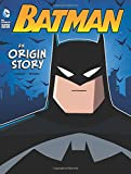 img - for Batman: An Origin Story (DC Super Heroes Origins) book / textbook / text book