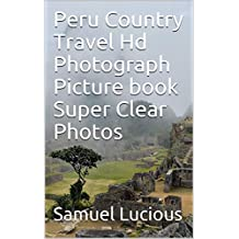 Peru Country Travel Hd Photograph Picture book Super Clear Photos