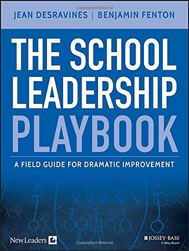 By Jean Desravines - The School Leadership Playbook: A Field Guide for Dramatic Improv (2015-05-12) [Paperback]