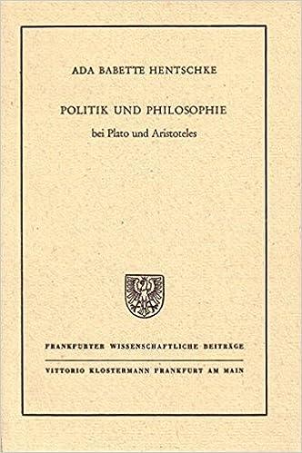 Politik Und Philosophie Bei Plato Und Aristoteles Ada