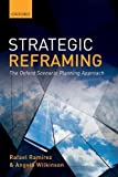 #9: Strategic Reframing: The Oxford Scenario Planning Approach