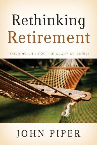 Rethinking Retirement: Finishing Life for the Glory of - Booklet Seashells