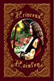Princess Paisley (Not-So-Fairy Tales Book 1)