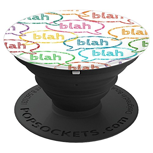 - Blah Blah Blah Text Bubbles - PopSockets Grip and Stand for Phones and Tablets