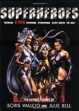 Superheroes, Boris S. Vallejo and Julie Bell, 1560253398