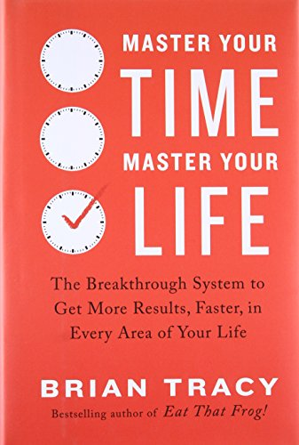 Pdf master your time master your life the breakthrough system to pdf master your time master your life the breakthrough system to get more results faster in every area of your life by brian tracy bestseller fandeluxe Images