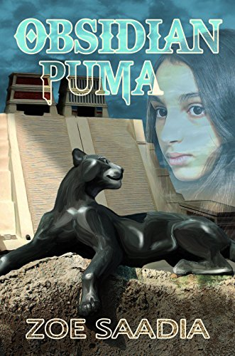 A must-reads for fans of Indiana Jones: Zoe Saadia's thrilling historical fiction Obsidian Puma  Straight 5 star rave reviews!