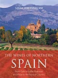 The wines of northern Spain (The Infinite Ideas Classic Wine Library)