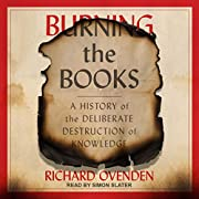 Burning the Books: A History of the…