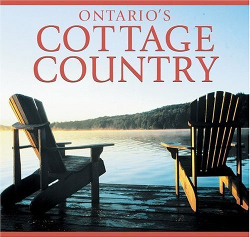 Ontario's Cottage Country (Canada Series) by Tanya Lloyd Kyi - Ontario Mall