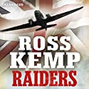 Raiders: World War Two True Stories Audiobook by Ross Kemp Narrated by Mark Meadows
