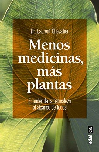 Menos medicinas, mas plantas (Spanish Edition)