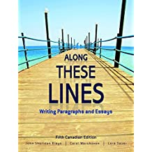 Along These Lines: Writing Paragraphs and Essays, Fifth Canadian Edition Plus NEW MyWritingLab with Pearson eText -- Access Card Package (5th Edition)